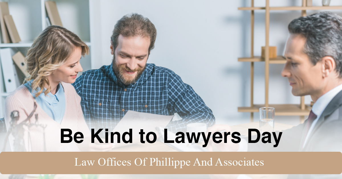 """Celebrate """"Be Kind to Lawyers Day"""" With Us On April 13th"""